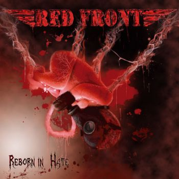 Red Front - Reborn In Hate (2018)