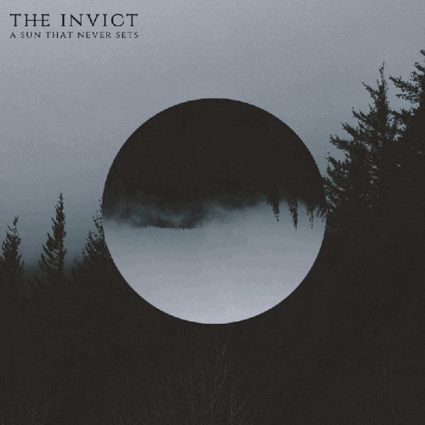 The Invict - A Sun That Never Sets (2018)