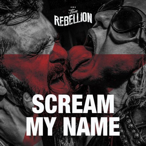 That Rebellion - Scream My Name (2018)