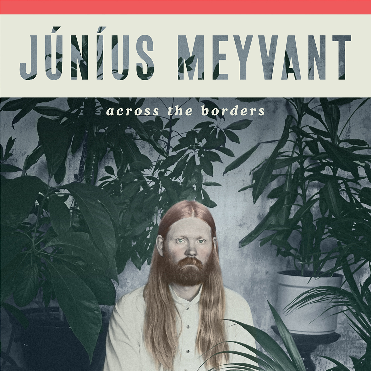 Junius Meyvant - Across The Borders (2018)