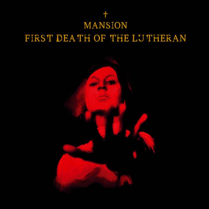 Mansion - First Death of the Lutheran (2018)