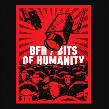 BFH - Bits of Humanity (2018)