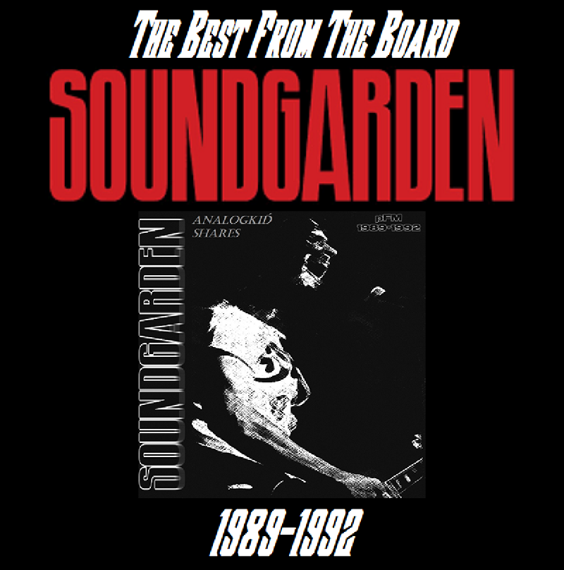 Soundgarden - Best From The Board (2018)