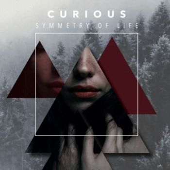 Curious - Symmetry Of Life (2018)