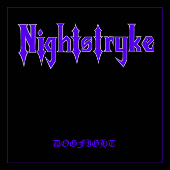 Nightstryke - Dogfight (2018) Album Info