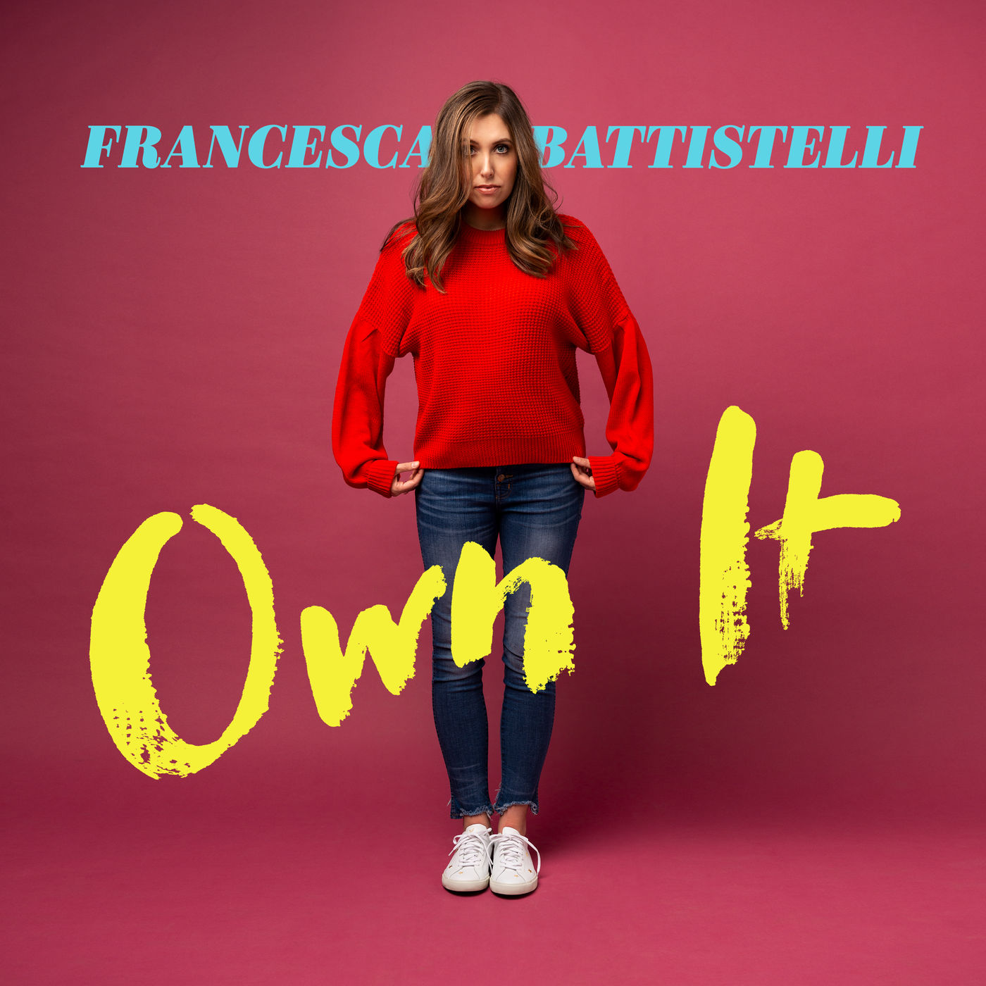 Francesca Battistelli - Own It (2018)