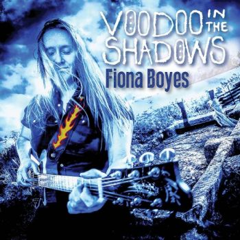 Fiona Boyes - Voodoo In The Shadows (2018)