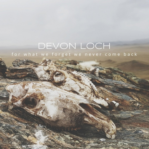 Devon Loch - For What We Forget We Never Come Back (2018) download torrent