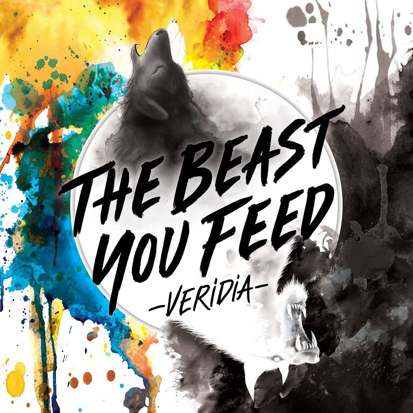 Veridia - The Beast You Feed (2018)