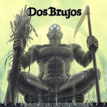 Dos Brujos - The Cult Of The Seven Gods (2018)