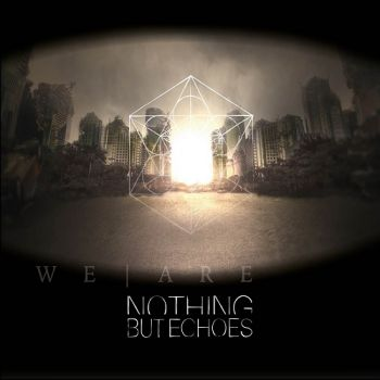 Nothing But Echoes - We Are (2018) download torrent